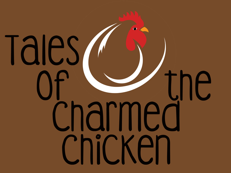 The inaugural episode of Tales of the Charmed Chicken podcast